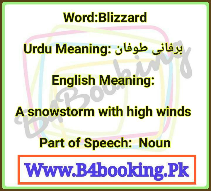 Blizzard Meaning In English And Urdu And It S Pronunciation
