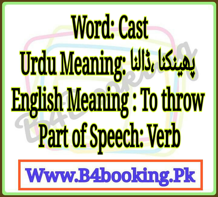 Cast Meaning In Urdu And English Cast Pronunciation