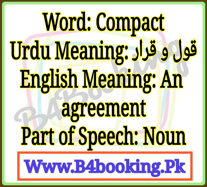 Compact Meaning In Urdu And English Compact Pronunciation