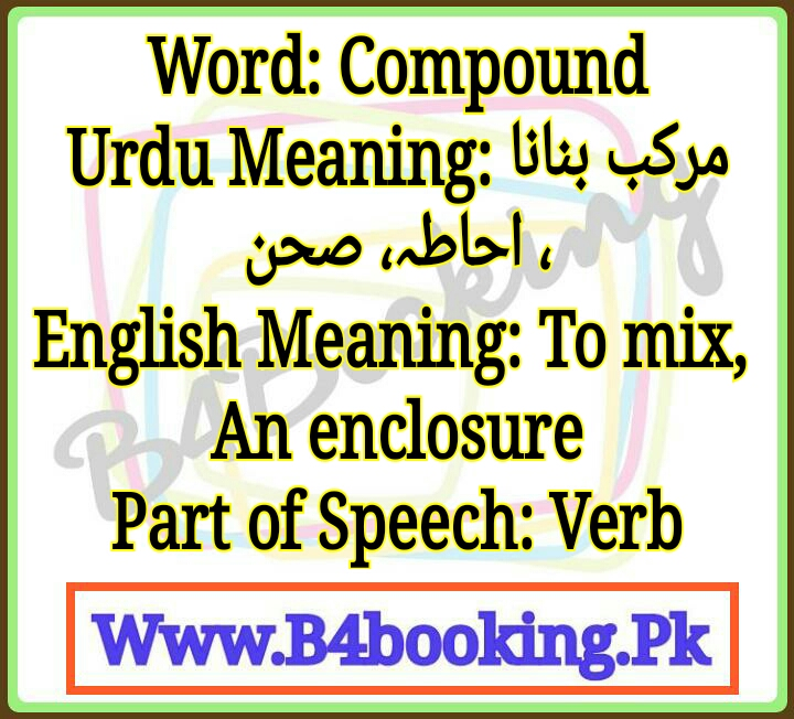 Compound Meaning In Urdu and English Compound Pronunciation
