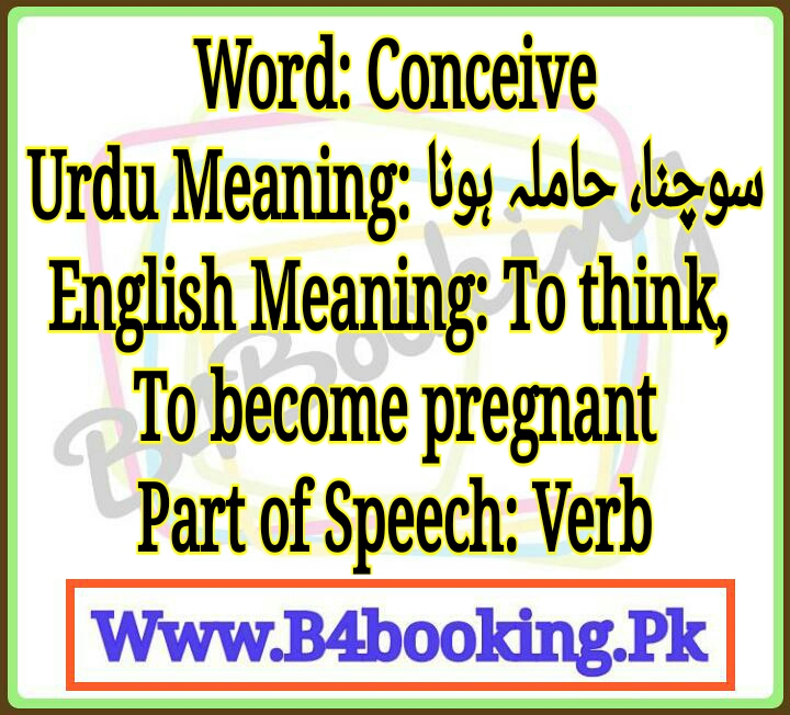 Conceive Meaning In Urdu And English Pronunciation