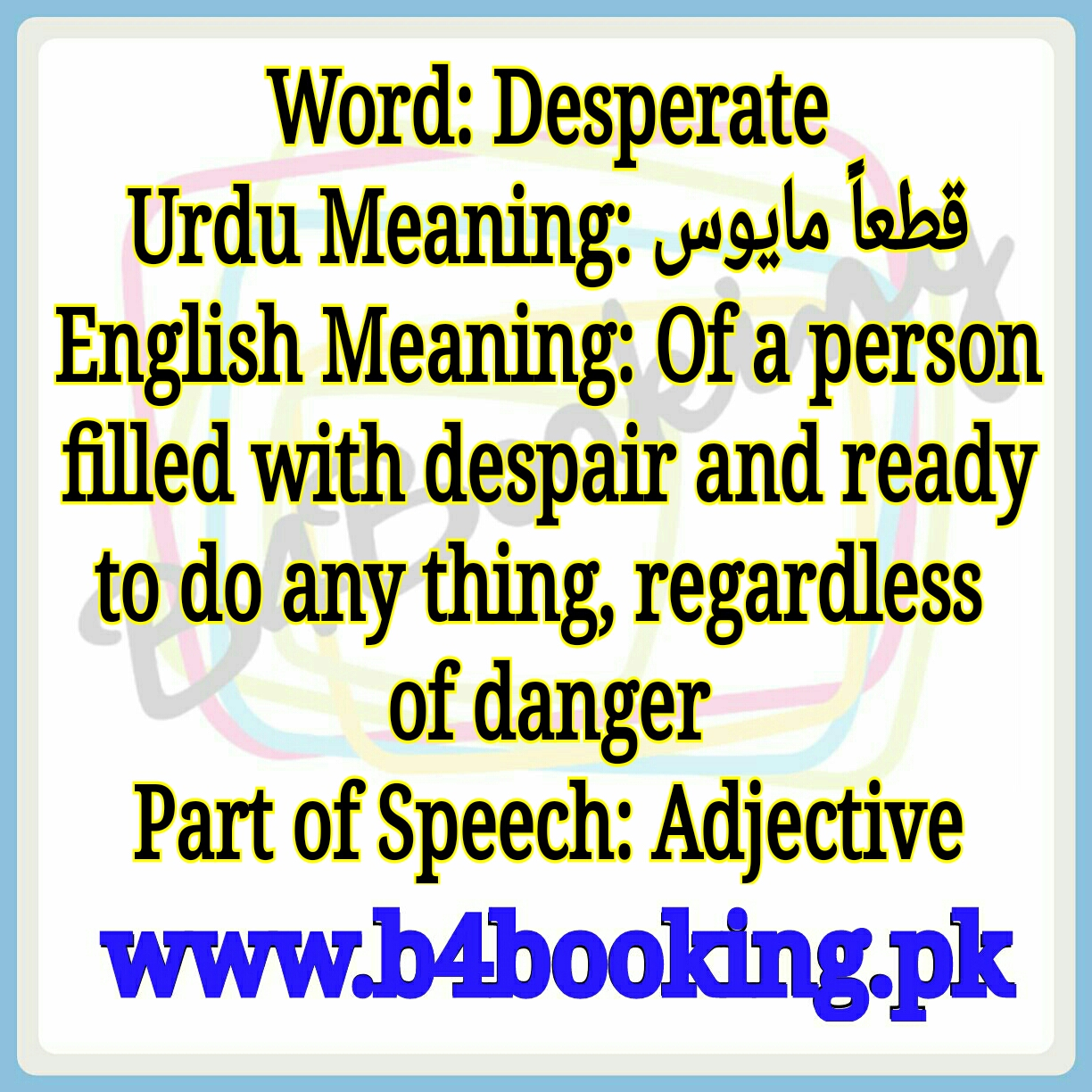 Desperate Meaning In Urdu And English Desperate Pronunciation Desperate cancer patients who are vulnerable to the claims of unscrupulous quacks. b4booking pk